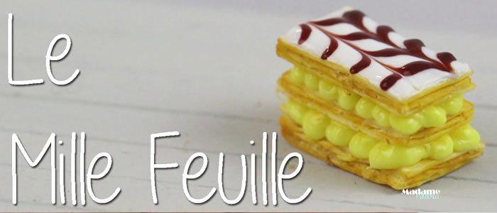 Tuto Fimo Mille Feuille – Faire un Mille Feuille en pâte Fimo