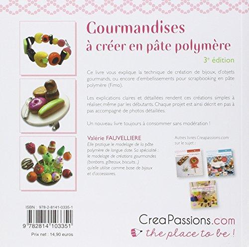 Livre Fimo - Gourmandises à créer en pâte polymère de Valérie Fauvellière
