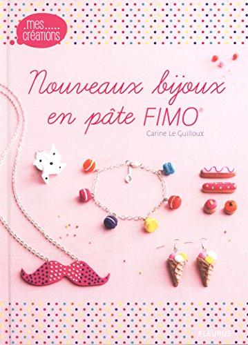Livre Fimo – Nouveaux bijoux en pâte Fimo de Carine Le Guilloux